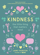 Kindness: The Little Thing that Matters Most