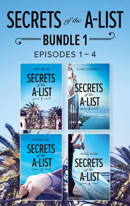 Secrets Of The A-List Box Set, Volume 1 (Mills & Boon M&B)