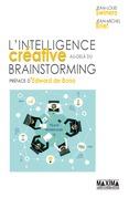 L'intelligence créative au-delà du brainstorming