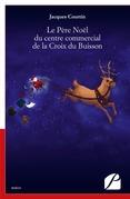 Le Père Noël du centre commercial de la Croix du Buisson