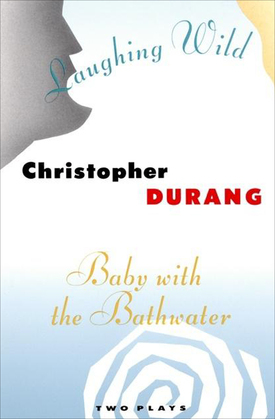 Laughing Wild and Baby with the Bathwater