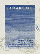 Lamartine - Vie publique et privée