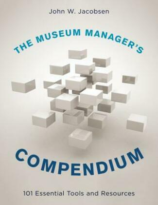 The Museum Manager's Compendium