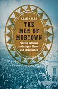 The Men of Mobtown