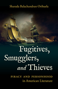 Fugitives, Smugglers, and Thieves