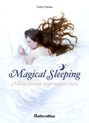 Magical sleeping