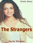 The Strangers: Erotic Story