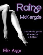 Raine Mckenzie - Could the Good Doctor Be a Killer?