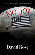 No Joy: A Recon Marine's Tales of (Self) Destruction