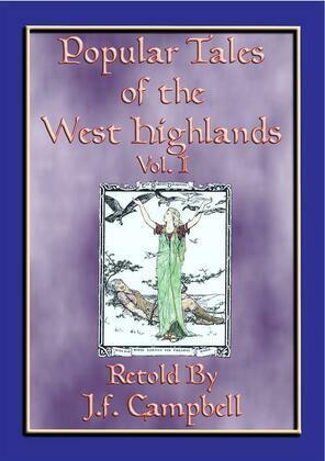 POPULAR TALES of the WEST HIGHLANDS - 23 Scottish ursgeuln or tales