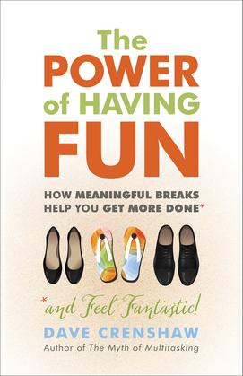 The Power of Having Fun