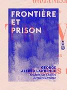 Frontière et Prison
