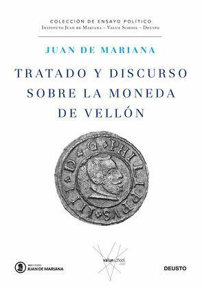 Tratado y discurso sobre la moneda de vellón