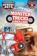 Transformers Rescue Bots: Training Academy: Monster Trucks and Race Cars!