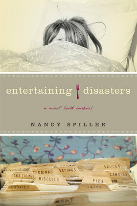 Entertaining Disasters: A Novel (With Recipes)