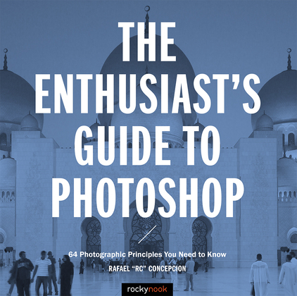 The Enthusiast's Guide to Photoshop