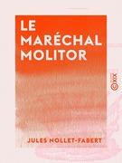 Le Maréchal Molitor - 1770-1849