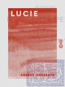 Lucie - Histoire d'une fille perdue