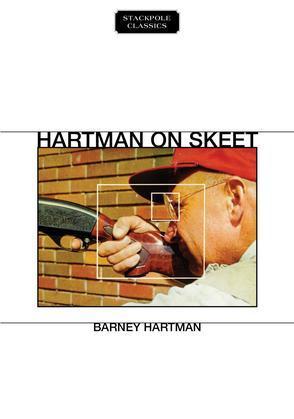 Hartman on Skeet