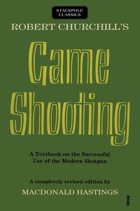 Robert Churchill's Game Shooting