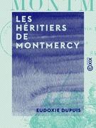 Les Héritiers de Montmercy