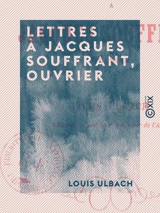 Lettres à Jacques Souffrant, ouvrier