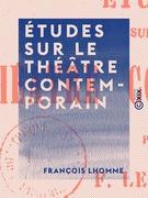 Études sur le théâtre contemporain