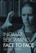Ingmar Bergman's Face to Face