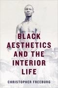 Black Aesthetics and the Interior Life