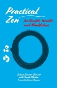 Practical Zen for Health, Wealth and Happiness