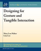Designing for Gesture and Tangible Interaction