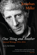 One Thing and Another: Selected Writings 1954–2016