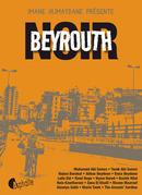 Beyrouth Noir