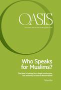 Oasis n. 25, Who Speaks for Muslims?
