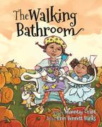 The Walking Bathroom