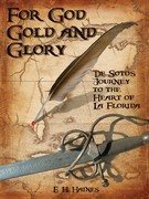 For God, Gold and Glory