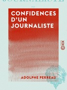 Confidences d'un journaliste