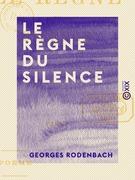 Le Règne du silence - Poème
