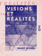 Visions et Réalités - Ou l'Entrée de la vie