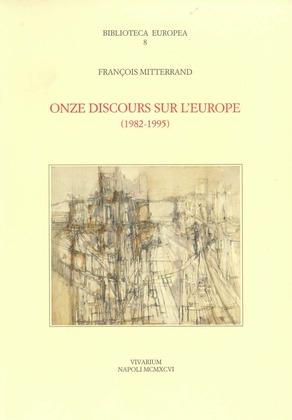 Onze discours sur l'Europe, 1982-1995