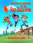 The Super Adventures of the Red Balloon