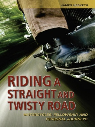 Riding a Straight and Twisty Road