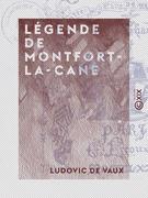 Légende de Montfort-la-Cane