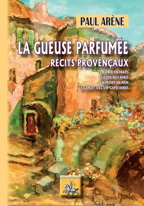 La Gueuse parfumée (récits provençaux)