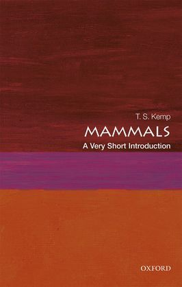 Mammals: A Very Short Introduction