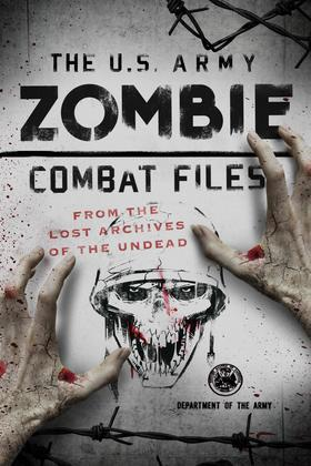 The U.S. Army Zombie Combat Files