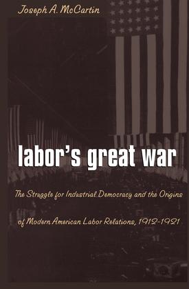 Labor's Great War