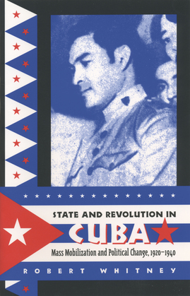 State and Revolution in Cuba