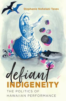 Defiant Indigeneity