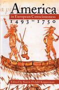 America in European Consciousness, 1493-1750